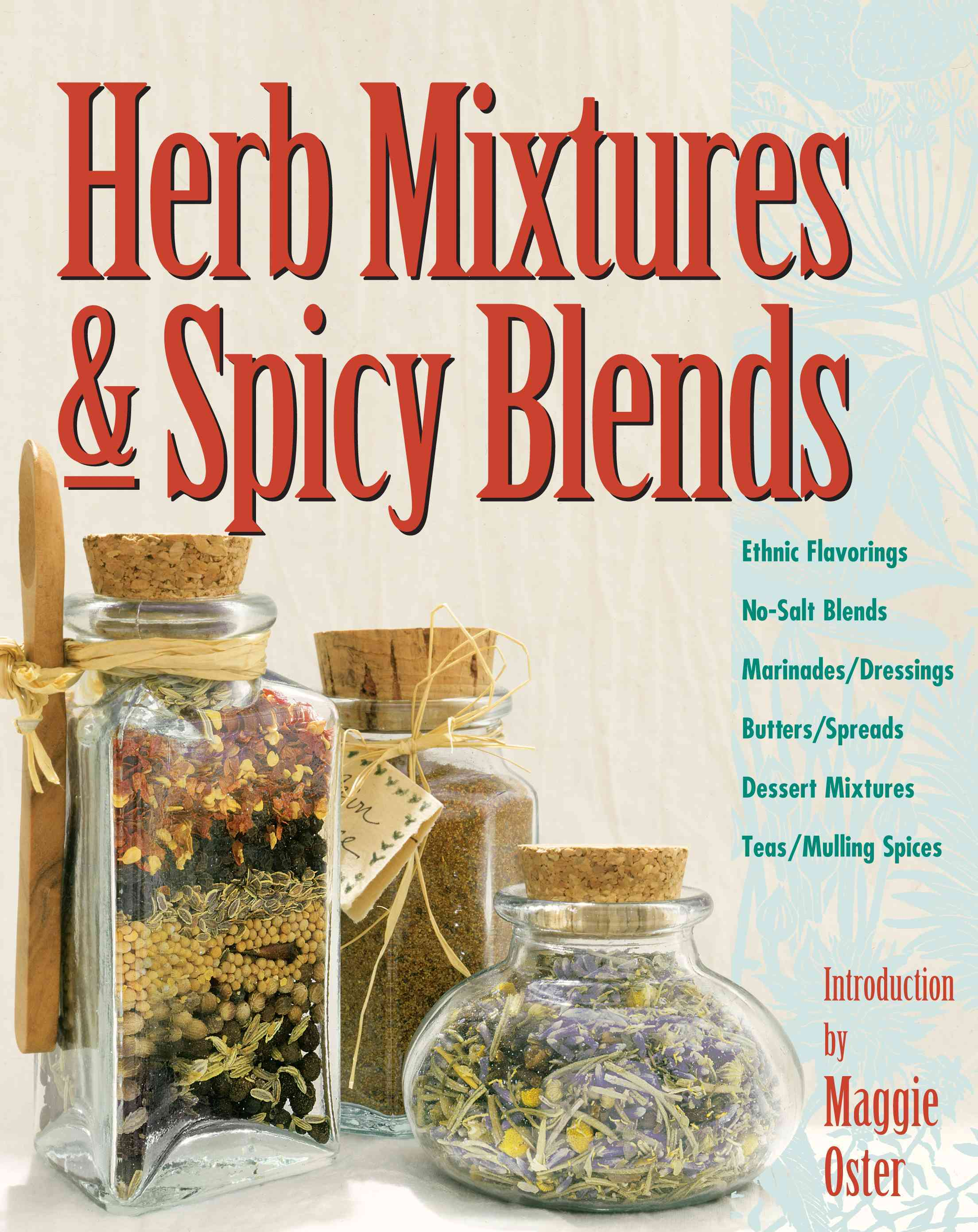 Herb Mixtures & Spicy Blends By Balmuth, Deborah L. (EDT)